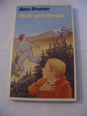 Flucht nach Florenz. Arena-Taschenbuch ; Bd. 1601: Brunner, Hans: