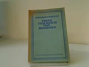 Prinz Friedrich von Homburg.: Kleist, Heinrich v.: