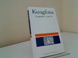 Gespräche. Kungfutse. Aus dem Chines. übertr. und: Kong, Qiu: