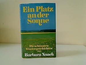 Ein Platz an der Sonne die schönsten: Noack, Barbara: