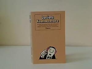 Loriots Kommentare zu Politik, Kriminalistik, Wirtschaft und: Loriot: