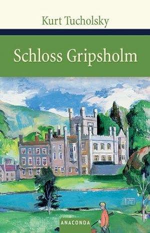 Schloß Gripsholm : eine Sommergeschichte.: Tucholsky, Kurt: