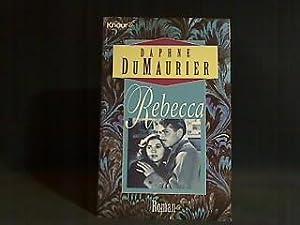 Rebecca : Roman. Daphne DuMaurier. [Aus dem: Du Maurier, Daphne:
