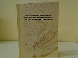 Untersuchung über Druckdifferenzen im Schußkanal bei Weichteildurchschüssen: Stenger, Ernst-Adolf: