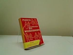 Hauptdaten der Weltgeschichte. Zusammengest. von Karl Ploetz.: Ploetz, Karl Julius