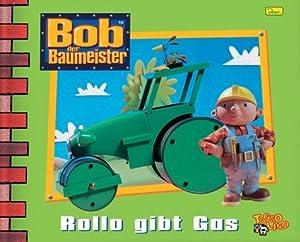 Rollo gibt Gas. [written by Diane Redmond.: Redmond, Diane und