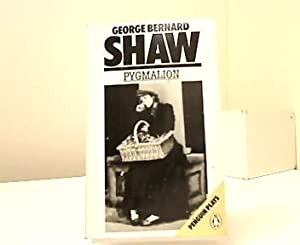 Pygmalion. A Romance in five Acts. With: Shaw, George Bernard:
