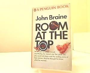 Room at the Top. Novel.: Braine, John: