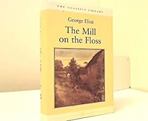 The Mill on the Floss. A Novel.: Eliot, George:
