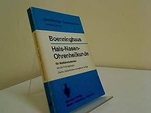 Hals-Nasen-Ohrenheilkunde für Medizinstudenten : im Anh. 250: Boenninghaus, Hans-Georg: