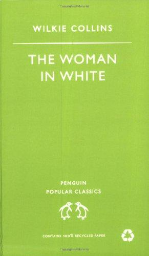 The Woman in White (Penguin Popular Classics): Collins, Wilkie: