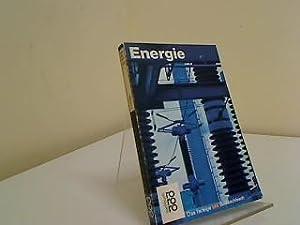Energie. Von Mitchell Wilson u.d. Red. von: Wilson, Mitchell A.,