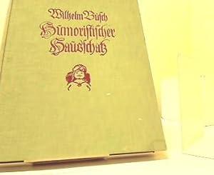 Humoristischer Hausschatz: Busch, Wilhelm: