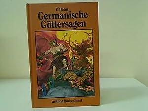 Germanische Göttersagen Götter- Nordmänner- und Heldengesänge: Dahn, F.:
