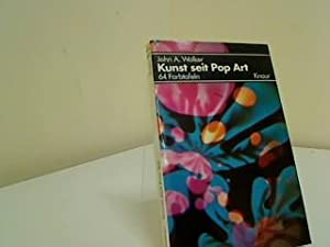 Kunst seit Pop Art. John A. Walker.: Walker, John Albert:
