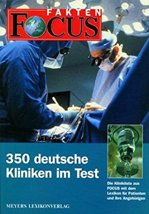350 deutsche Kliniken im Test : die: Schmollinger, Ulla [Bearb.]