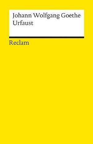"""Urfaust : Goethes """"Faust"""" in ursprünglicher Gestalt.: Goethe, Johann Wolfgang"""