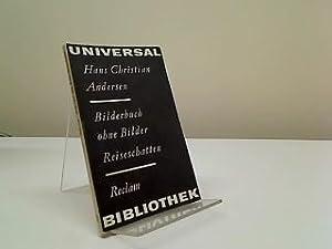Bilderbuch ohne Bilder. Reiseschatten: Hans Christian Andersen: