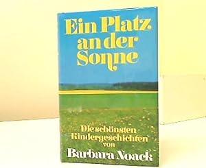 Ein Platz an der Sonne : Die: Noack, Barbara: