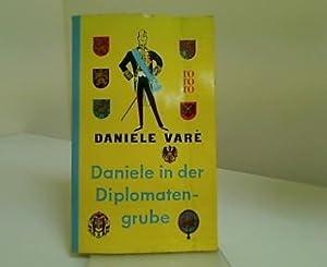 Daniele in der Diplomatengrube.: Vare, Daniele: