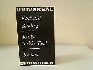 Rikki- Tikki- Tavi. Erzählungen aus dem Dschungelbuch.: Kipling, Rudyard und