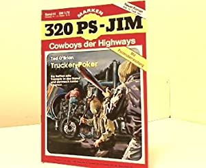 Trucker-POker. 320 PS-Jim. Cowboys der Highways. Band: O'Brian, Ted: