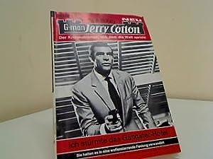 Ich stürmte das Gangster-Hotel G-man Jerry Cotton