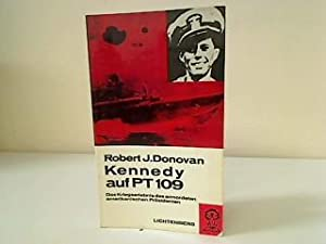 Kennedy auf PT 109; Das Kriegserlebnis des: Donovan, Robert J.: