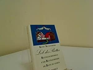 Lob des Bettes : Eine klinophile Anthologie: Kusenberg, Kurt: