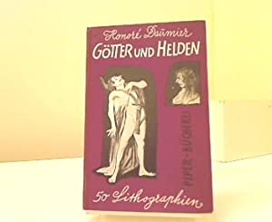 Götter und Helden : 50 Lithogr. Honoré: Daumier, Honoré und