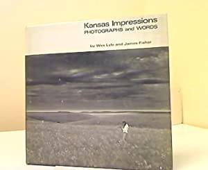 Kansas Impressions. Photographs and Words.: Lyle, Wes and