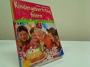Kindergeburtstag feiern. Bücken ; Radionow. Ill. von: Bücken, Hajo, Ines