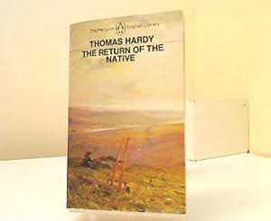 The Return of the Native. A Novel: Hardy, Thomas: