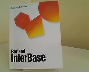 Borland InterBase Server Language Reference Version 4.0.