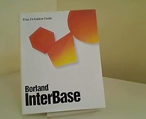 Borland InterBase Data Definition Guide. Version 4.0.