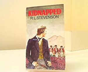 Kidnapped. A Novel: Stevenson, R. L.: