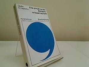 Die strukturale Sprachwissenschaft : eine Einf. Mit: Lepschy, Giulio C.: