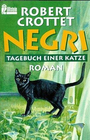 Negri : Tagebuch einer Katze ; Roman.: Crottet, Robert:
