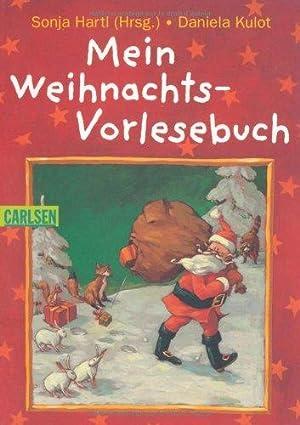 Mein Weihnachts-Vorlesebuch. hrsg. von Sonja Hartl. Mit: Hartl, Sonja [Hrsg.]
