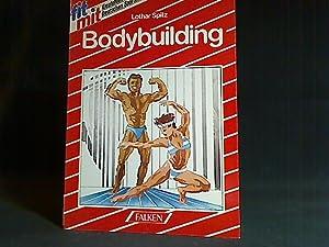 Bodybuilding : gesunde Programme und Trainingspläne. Falken: Spitz, Lothar: