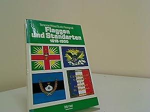 Flaggen und Standarten : 1618 - 1900.: Wise, Terence Rosignoli