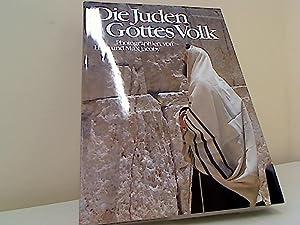 Die Juden, Gottes Volk. photogr. von Hilla: Jacoby, Hilla Jacoby