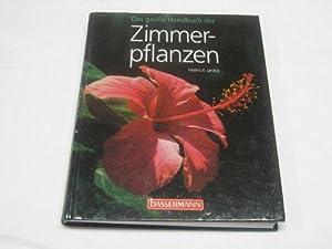 Das große Handbuch der Zimmerpflanzen. Helmut Jantra.: Jantra, Helmut Labitzky