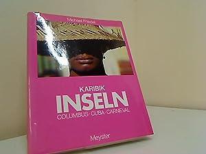 Karibik-Inseln : Columbus, Cuba, Carneval. Michael Friedel.: Friedel, Michael und