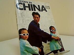 Reisen in China. hrsg. und verf. von.: Knop, Doris: