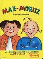 Max und Moritz - Eine Bubengeschichte in: Wilhelm, Busch: