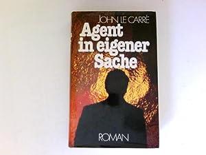 Agent in eigener Sache : Roman =: Le Carré, John: