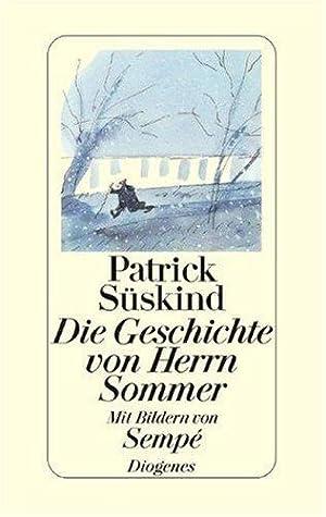 Die Geschichte von Herrn Sommer. Mit Bildern: Süskind, Patrick und