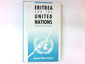 Eritrea and the United Nations and Other: Selassie, Bereket Habte: