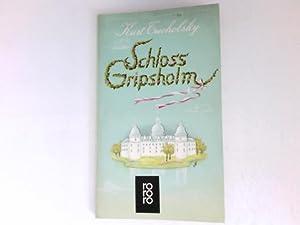 Schloss Gripsholm : Eine Sommergeschichte.: Tucholsky, Kurt: